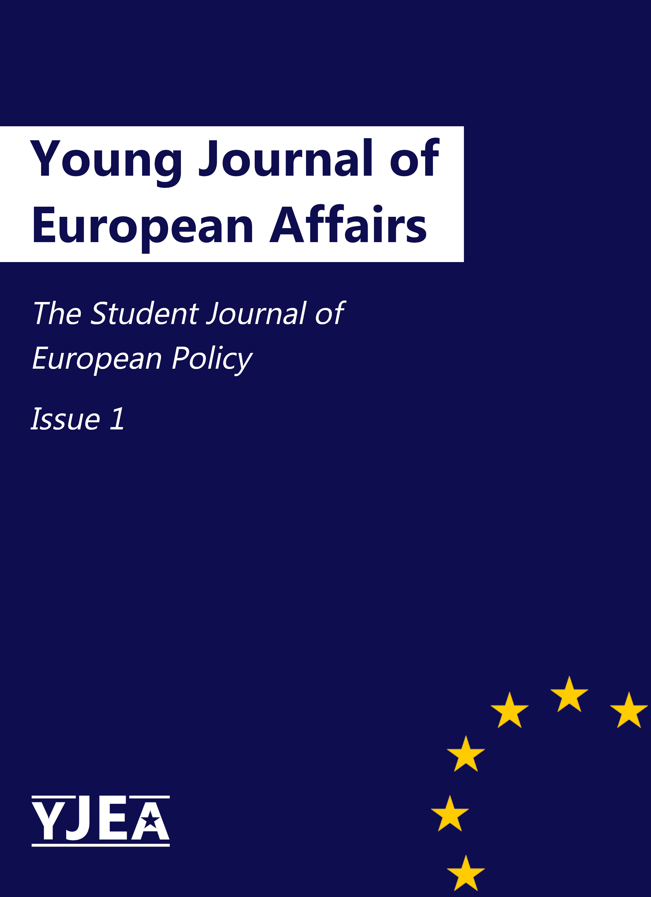 Ansehen Bd. 1 (2021): Young Journal of European Affairs (YJEA) - Issue 1